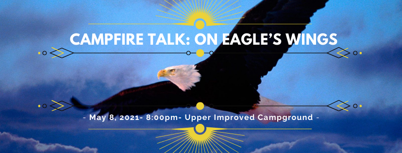 Campfire Talk: On Eagle's Wings