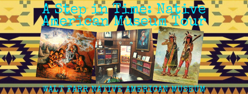 A Step in Time: Native American Museum Tour
